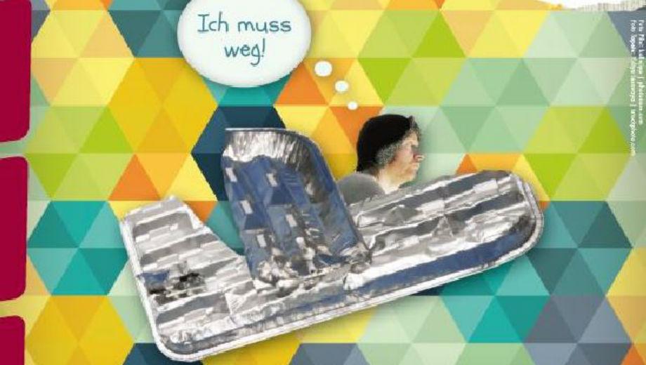 Ich muss weg! (Foto Screenshot vom Plakat www.logo.at)